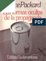 Packard Vance - Las formas ocultas de propaganda
