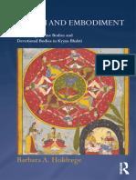 (Routledge Hindu Studies Series) Barbara A. Holdrege - Bhakti and Embodiment_ Fashioning Divine Bodies and Devotional Bodies in Krsna Bhakti-Routledge (2015).epub