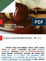 Aula de Soteriologia - Os decretos de Deus