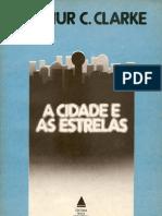 Arthur c Clarke - A Cidade e A