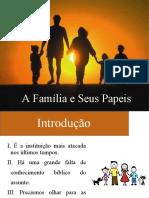 A Família e Seus Papeis