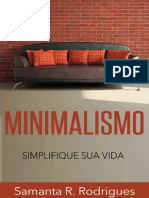Minimalismo - Simplifique Sua Vida - Samanta R. Rodrigues.pdf