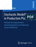Alexander Hübl (auth.)- Stochastic Modelling in Production Planning_ Methods for Improvement and Investigations on Production System Behaviour-Gabler Verlag (2018).pdf