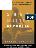 Brenda Chalfin-Shea Butter Republic_ State Power, Global Markets, and the Making of an Indigenous Commodity (2004)