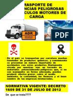 TRASPORTE DE MERCANCIAS PELIGROSAS EN VEHÍCULOS MOTORES DE