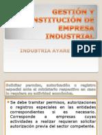GESTIÓN Y CONSTITUCIÓN DE EMPRESA INDUSTRIAL