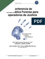CONFERENCIA DE INFORMÁTICA FORENSE PARA OPERADORES DE JUSTICIA