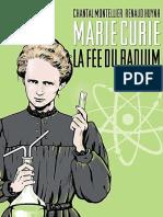Marie Curie . La Fée Du Radium - Bande Dessinée