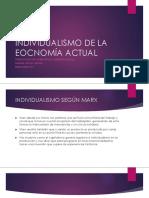 INDIVIDUALISMO DE LA EOCNOMÍA ACTUAL.pptx