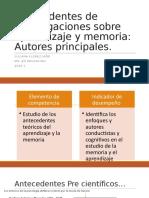 Clase 2. Antecedentes de investigaciones sobre aprendizaje y memoria.pptx