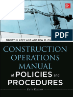 Construction Operations Manual of Policies and Procedures, 5th Edition, by Sidney M. Levy, Andrew M. Civitello, 2014.pdf