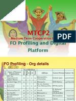 MTCP2 FO Profiling and Digital Platform