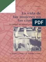 Chris Booth, Jane Darke y Susan Yeandle (eds.) - La vida de las mujeres en las ciudades - la ciudad, un espacio para el cambio.pdf