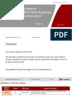 HUAWEI Wireless Network Business Unit UMTS RAN Roadmap 2014Q1 for Custom...