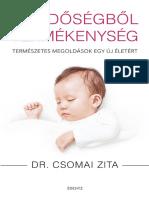 Dr. Csomai Zita - MEDDŐSÉGBŐL TERMÉKENYSÉG