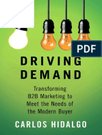 Carlos Hidalgo (auth.)-Driving Demand_ Transforming B2B Marketing to Meet the Needs of the Modern Buyer-Palgrave Macmillan US (2015)