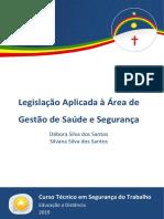 Caderno SEG - Legislação Aplicada à Área de Gestão de Saúde e Segurança  [2019.2 - ETEPAC].pdf