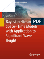 [Ocean Engineering & Oceanography 2] Erik Vanem (auth.) - Bayesian Hierarchical Space-Time Models with Application to Significant Wave Height (2013, Springer-Verlag Berlin Heidelberg).pdf