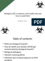 Biological Risk in Medicine, Their Health Risk