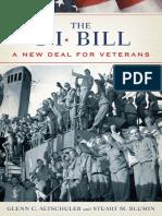 (Pivotal Moments in American History) Glenn Altschuler, Stuart Blumin - The GI Bill_ The New Deal for Veterans-Oxford University Press, USA (2009)