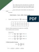 Cálculo numérico - 1ª prova - 1ª questão - 2019.1 - Solução