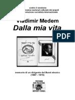Vladimir Medem Dalla Mia Vita. Memorie Di Un Dirigente Del Bund Ebraico (1897 - 1915)