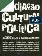 KUSCHNIR, Cristina. VELHO, Gilberto. Mediação, cultura e politica [livro]