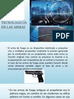 AVANCES TECNOLOGICOS EN LAS ARMAS