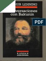Lehning, Arthur (ed.) - Conversaciones con Bakunin -Anagrama, 1999-.pdf