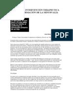 LA PRIMERA INTERVENCIÓN TERAPEUTICA EN LA CONFIRMACIÓN DE LA MINUSVALÍA PSÍQUICA