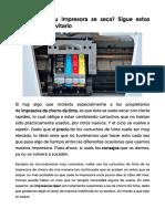 La tinta de tu impresora se seca