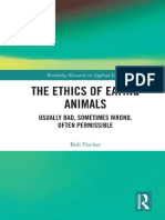 [Routledge Research in Applied Ethics 16.] Fischer, Bob - The Ethics of Eating Animals_ Usually Bad, Sometimes Wrong, Often Permissible (2020, Routledge)