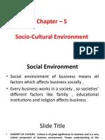 Social -cultural environment