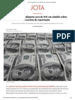 IOF tem alíquota zero em câmbio sobre receitas de importação