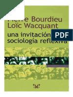 Bourdieu & Wacquant - Una invitacion a la sociologia reflexiva (libro)
