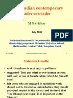 A rare Indian contemporary leader-crusader