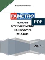 Faculdade Metropolitana de Manaus - FAMETRO PLANO DE DESENVOLVIMENTO INSTITUCIONAL.pdf