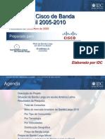 Barómetro Cisco de Banda ANCHA Brasil 2005-2010 al Dic 2009