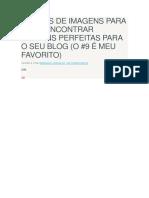 19 SITES DE IMAGENS PARA VOCÊ ENCONTRAR IMAGENS PERFEITAS PARA O SEU BLOG.docx