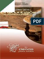 La gran ilusión, el monopolo magnético- Jorge Flores Valdes
