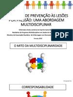 SEMINÁRIO DE PREVENÇÃO DE LESÕES POR PRESSÃO -ABORDAGEM MULTIDISCIPLINAR