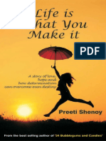 Preeti Shenoy - Life is What You Make it_ A Story of Love, Hope and How Determination Can Overcome Even Destiny-westland (2014) (2).pdf