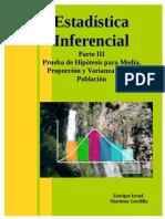 3. Estadística Inferencial Parte III Prueba de Hipótesis Para Media, Proporción y Varianza de Una Población