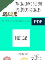 INFANCIA COMO SUJETO DE POLÍTICAS SOCIALES