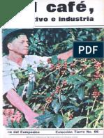 El café, cultivo e industria