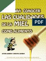 Guía para conocer las cualidades de la miel como alimento