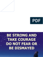 BE STRONG AND TAKE COURAGE.ppt