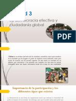Unidad 3  democracia efectiva y ciudadanía global
