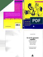 210495436-Dolto-Francoise-Ce-Sa-Le-Spunem-Copiilor.pdf