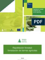 Guias Publicacion Asaja Clm Repoblacion Forestal Forestacion de Tierras Agricolas